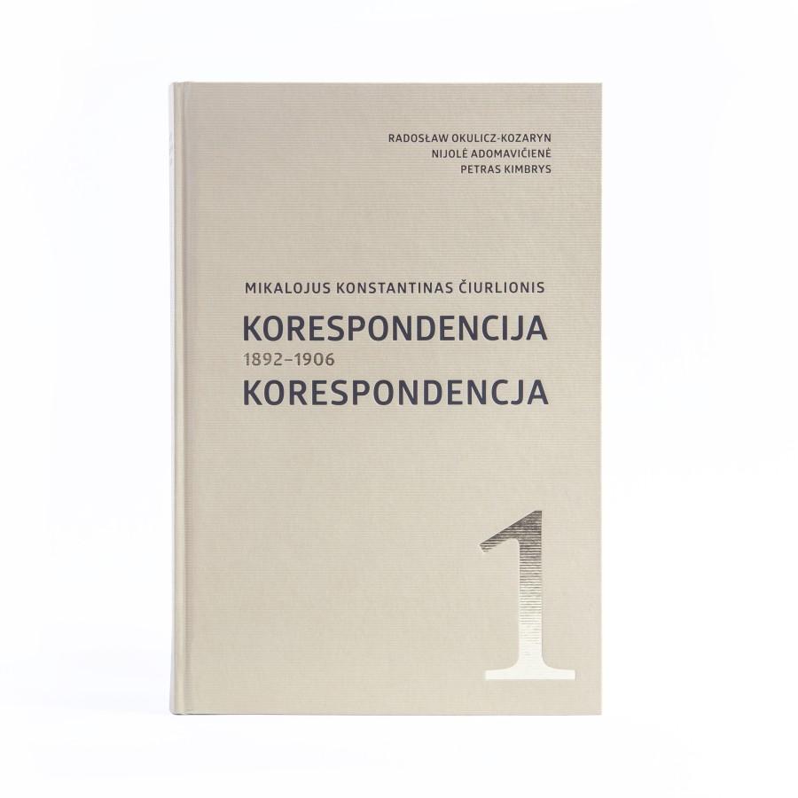 Mikalojus Konstantinas Čiurlionis: korespondencija T. 1, 1892–1906