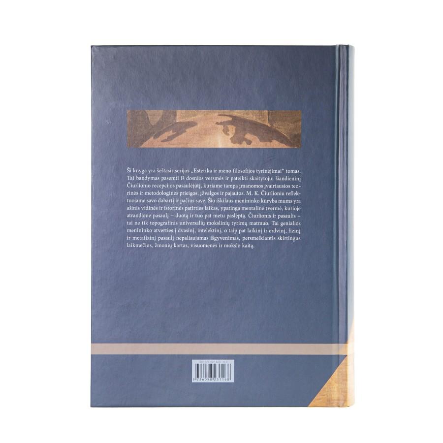 Čiurlionis ir pasaulis. Estetikos ir meno filosofijos tyrinėjimai. VI