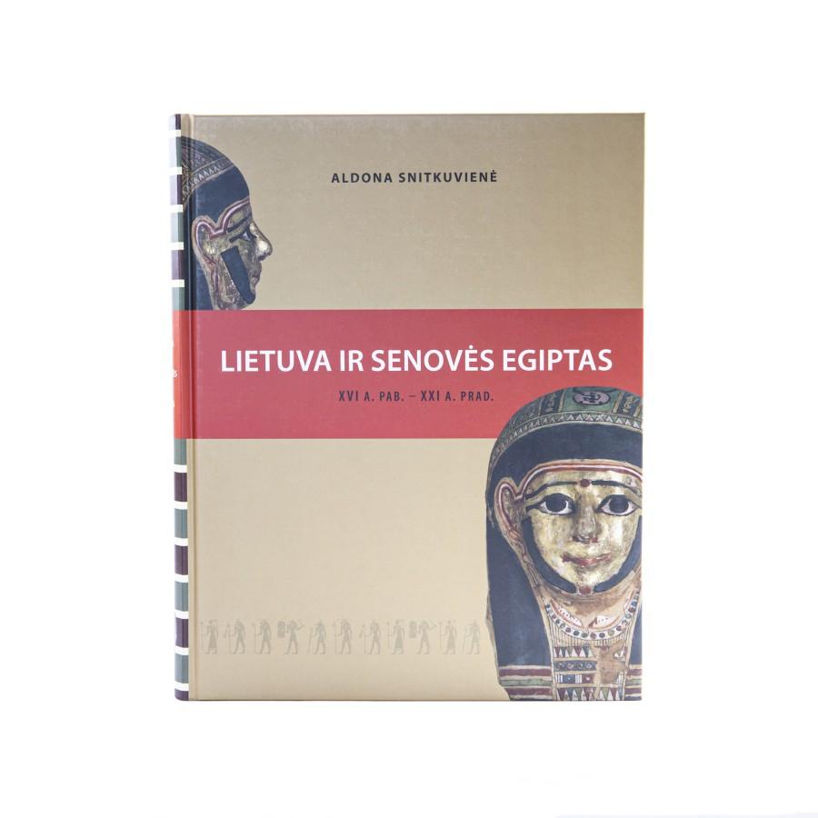 Lietuva ir senovės Egiptas (XVI a. pab. - XXI a. pr.): keliautojų, kolekcininkų ir mokslininkų pėdsakais