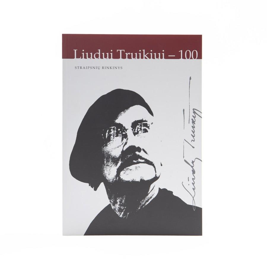 Liudui Truikiui – 100. Straipsnių rinkinys